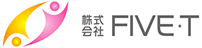 株式会社FIVE・T
